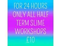 May half term Kids Slime workshops