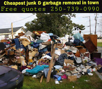 Cheapest junk & garbage removal in town free quotes 250-739-0990