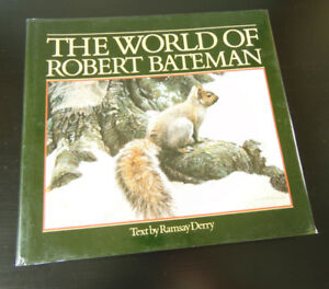 The World of Robert Bateman 1st Edition Autographed Signed Book
