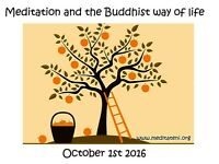 Meditation and the Buddhist way of life workshop – October 1st 2016