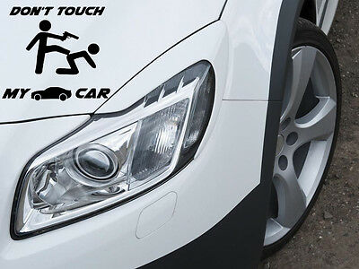 Don't Don't Touch My Car Sticker Motorsport Sport Mind Decal 12x10cm