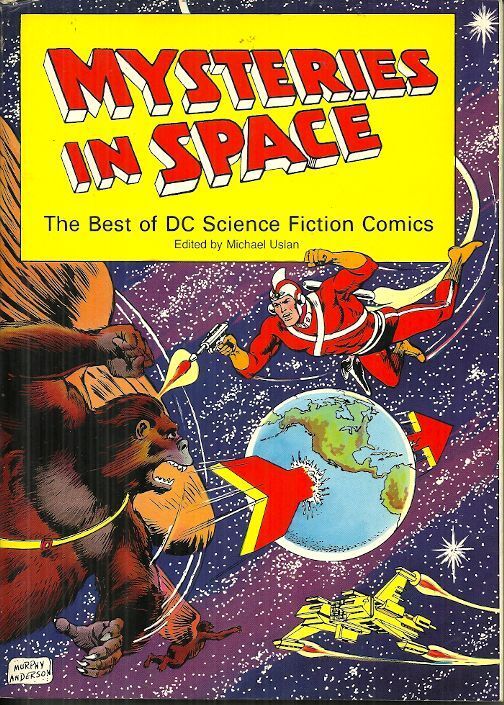 MYSTERIES IN SPACE - THE BEST OF DC SCIENCE FICTION COMICS Michael Uslan - COLOR