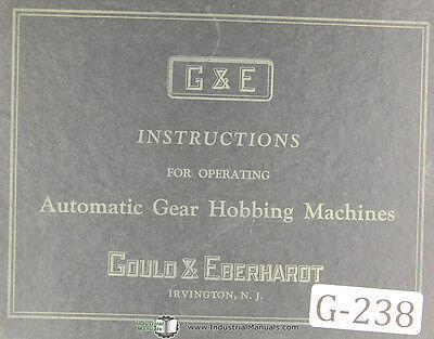 Gould Eberhardt 18h 36h Auto Gear Hobbing Operators Manual Year 1936