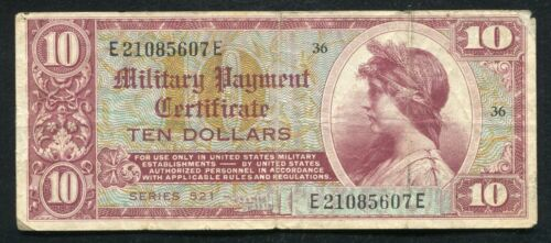 SERIES 521 $10 TEN DOLLARS MPC MILITARY PAYMENT CERTIFICATE SCARCE