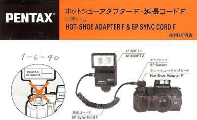 PENTAX HOT SHOE ADAPTER F & 5P SYNC CORD F INSTRUCTION SHEET -for PENTAX SFX-SF1