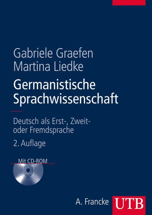 Germanistische Sprachwissenschaft: Deutsch als Erst-, Zweit- oder Fremdsprache -