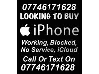 Wanted iPhone Working OR Signal Problem CASH PAID NOW