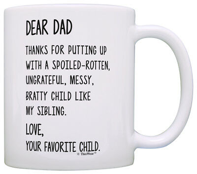 Dad Gifts from Daughter Dear Dad Love Your Favorite Dad Coff