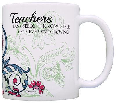 Teacher Appreciation Gifts Teachers Plant Seeds of Knowledge Coffee Mug Tea Cup](Teacher Coffee Mugs)