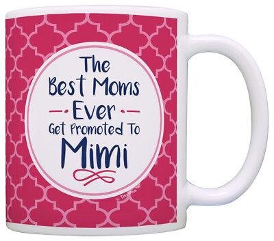 Mimi Gifts Mimi the Best Moms Get Promoted to Mimi Grandma Coffee Mug Tea