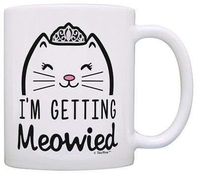 Wedding Gifts For Bride Im Getting Meowied Funny Cat Wedding Coffee Mug Tea Cup
