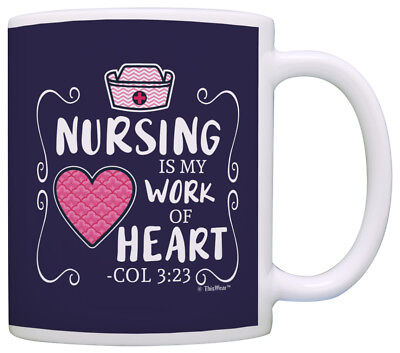 Gifts For Nursing Graduates (Graduation Gifts for Nurses Nursing is my Work of Heart Col Coffee Mug Tea)