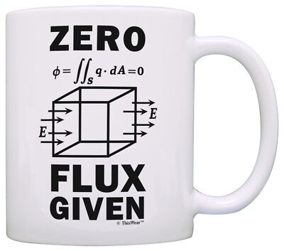 Science Nerd Gifts for Adults Zero Flux Given Gauss Law Coffee Mug Tea Cup - Science Cup