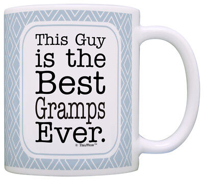 Funny Gramps Gifts Gramps Grandpa This Guy is Best Ever Coffee Mug Tea