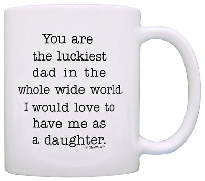 Dad Gifts from Daughter You Are Luckiest Dad in World Coffee
