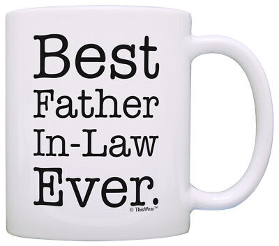 Gifts for Father in Law Best Father in Law Ever Father in Law Coffee Mug Tea (Best Gifts For In Laws)