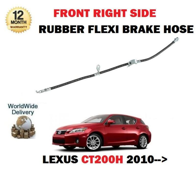 FOR LEXUS CT200H 1.8 HYBRID 2010-->NEW FRONT RIGHT SIDE RUBBER FLEXI BRAKE HOSE