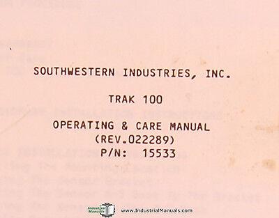 Southwestern Industries Trak 100 Series 102 103 Operating Care Manual