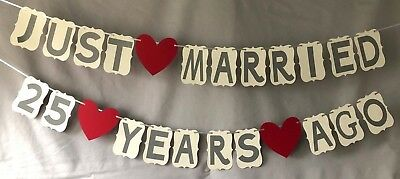 Wedding Anniversary Banners (Just Married 25 years ago Wedding Anniversary banner. Great for Anniversary)