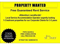WANTED 1- 3 Bedroom Property for Guaranteed Rent (Professional Tenants)