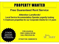 WANTED 1 - 3 Bedroom Property for Guaranteed Rent (Professional Tenants)
