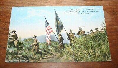 "Pre WWl the ""colors"" on the border 2nd Pennsylvania militia El Paso TX"
