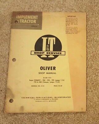 I T Shop Service Manual No. O-13 Oliver Series Super 99gmtc 950 990 995 Etc