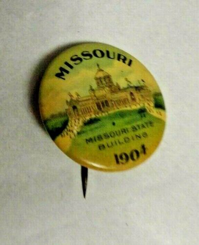 1904 St Louis Exposition Missouri State Building  Round  Pinback  Button