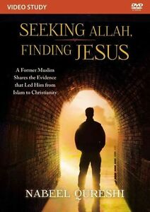 Seeking Allah, Finding Jesus: A Former Muslim Shares the Evidence That Led...