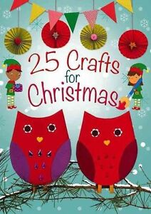 25-Crafts-for-Christmas-A-Keep-Busy-Book-for-Advent-by-Christina-Goodings