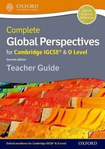 Complete Global Perspectives for Cambridge IGCSE & O Level Teacher Guide by...