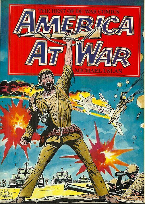 AMERICA AT WAR - THE BEST OF DC WAR COMICS - Michael Uslan - SGT ROCK, ENEMY ACE
