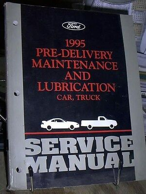 1995 Ford Truck   Car Maintenance  Lubrication   Pre Delivery Factory Manual