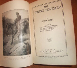 The Young Forester. Grey, Zane. first edition (1910) West Island Greater Montréal image 3