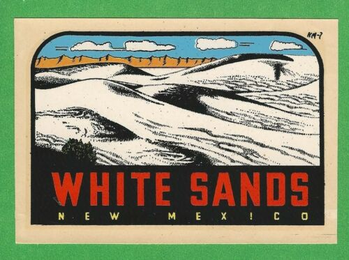 """VINTAGE ORIGINAL 1950 """"WHITE SANDS NATIONAL MONUMENT"""" NEW MEXICO TRAVEL DECAL"""