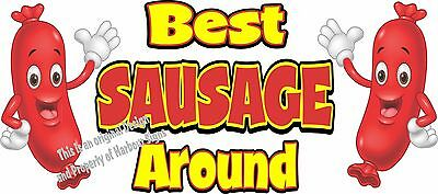 Best Sausage Around Decal 14 Hot Dog Cart Concession Food Truck Vinyl Sticker