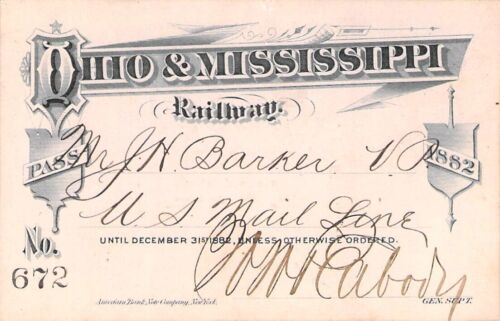 1882 OHIO MISSISSIPPI LOW # 672  RAILROAD RAILWAY RR RWY PASS