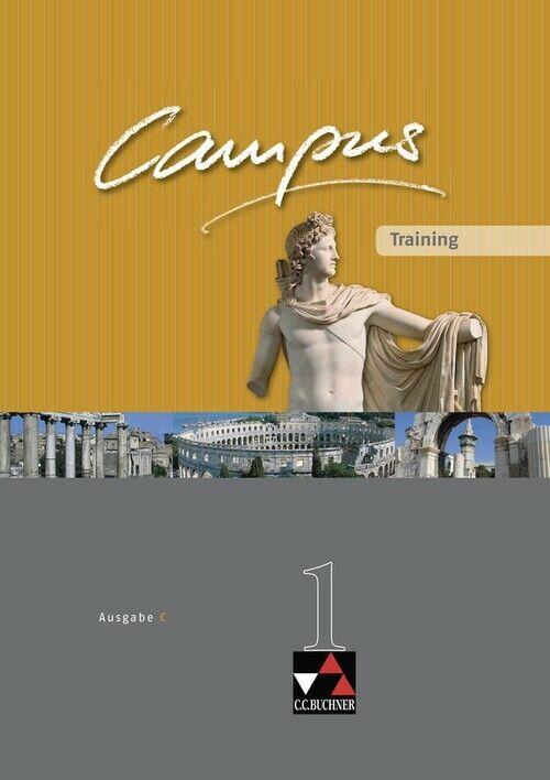 Campus - Ausgabe C. Gesamtkurs Latein in drei Bänden: Campus C 1. Training: Gesa
