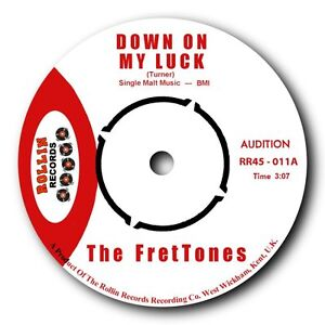 THE-FRETTONES-DOWN-ON-MY-LUCK-b-w-POOR-LITTLE-BABY-ROCKABILLY-TWIN-SPIN