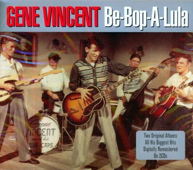 GENE VINCENT - BE-BOP-A-LULA -TWO ORIGINAL HIT ALBUMS + BONUS TRACKS (NEW 2CD)