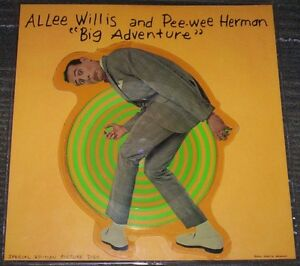 Allee Willis & Pee Wee Herman BIG ADVENTURE picture disc record
