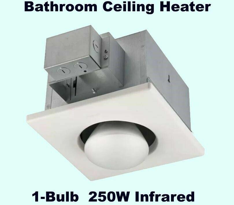 Bathroom Ceiling Heater  1-Bulb  250W Infrared  Steel Housin