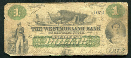 1861 $1 WESTMORLAND BANK OF NEW-BRUNSWICK MONCTON, NB CANADA CHARTERED