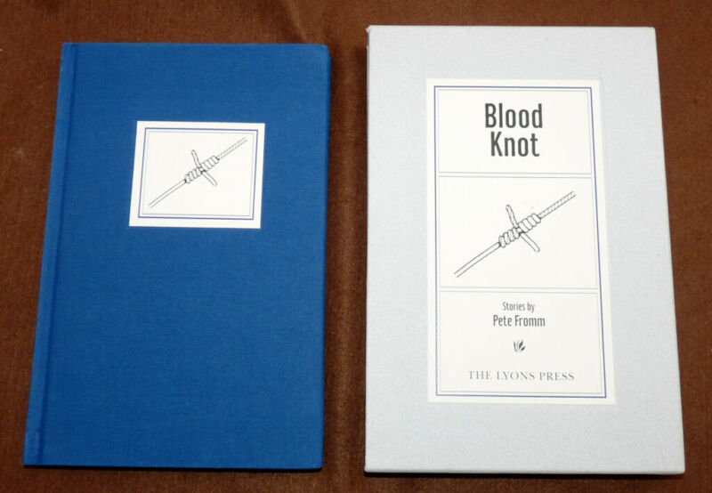 Blood knot stories,Pete Fromm, 1998 1st edition, twice signed  fishing book &...