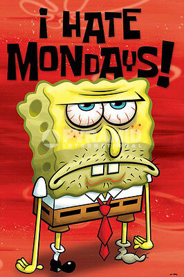 Spongebob Squarepants  I Hate Mondays Brand New Poster Nickelodeon Mtv Squidward
