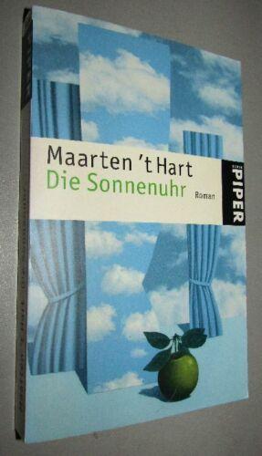 Maarten 't HART (* 1944) Die Sonnenuhr ROMAN 2006 NIEDERLÄNDISCHE LITERATUR