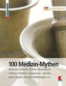 100 Medizin-Mythen (2014, Taschenbuch)
