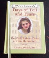 Dear Canada book / Days of toil and tears
