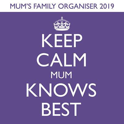 Keep Calm Mum Knows Best - Official 2019 Family Organiser Calendar -