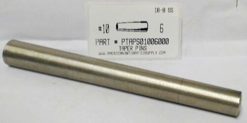 "#10X6"" TAPER PIN STAINLESS STEEL  .706"" LARGE END DIAMETER (1)"